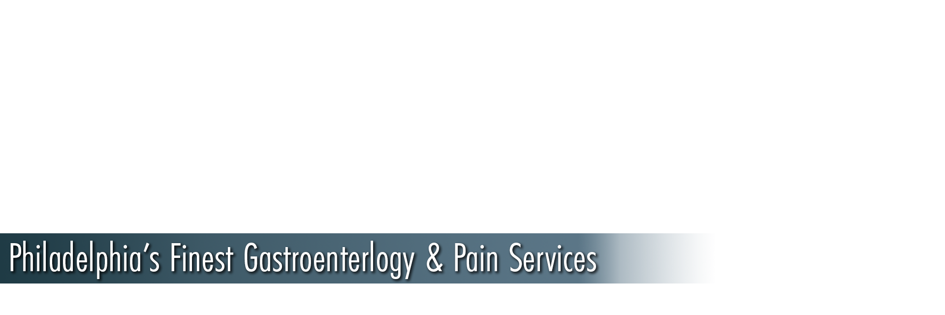 Philadelphia's Finest Gastroenterology and Pain Services - Grant Surgicenter